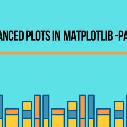 Advanced plots in Matplotlib—Part 1