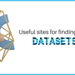 Getting Datasets for Data Analysis tasks-Useful sites for findingdatasets